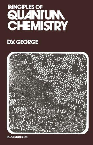 9781483233765: Principles of Quantum Chemistry