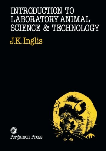 9781483234311: Introduction to Laboratory Animal Science and Technology