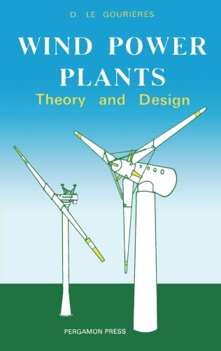 9781483234625: Wind Power Plants: Theory and Design