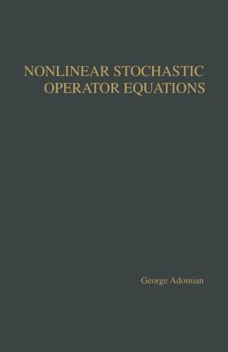 9781483235301: Nonlinear Stochastic Operator Equations