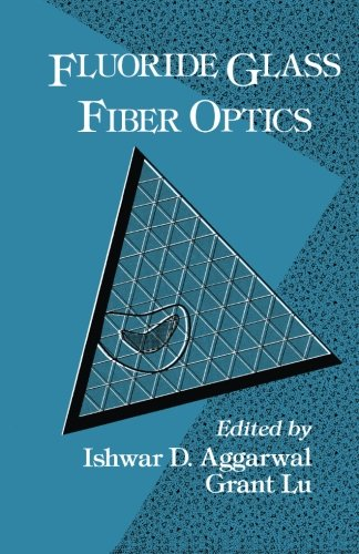 9781483235332: Fluoride Glass Fiber Optics