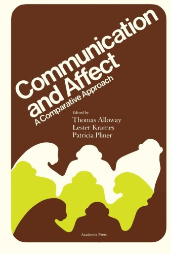 9781483235479: Communication and Affect: A Comparative Approach