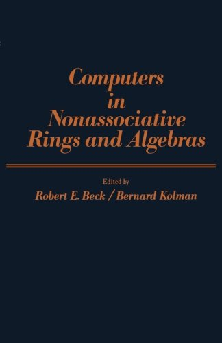 9781483235967: Computers in Nonassociative Rings and Algebras