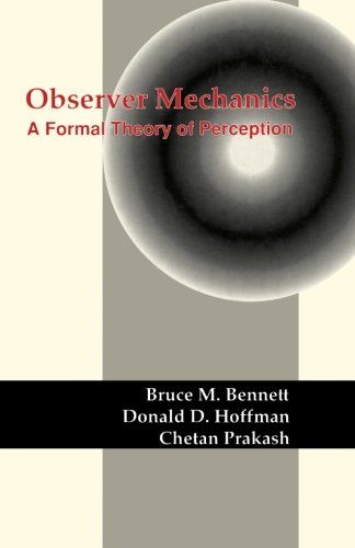 9781483236063: Observer Mechanics: A Formal Theory of Perception