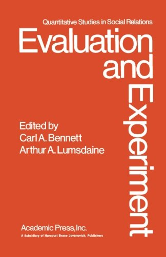 9781483236070: Evaluation and Experiment: Some Critical Issues in Assessing Social Programs