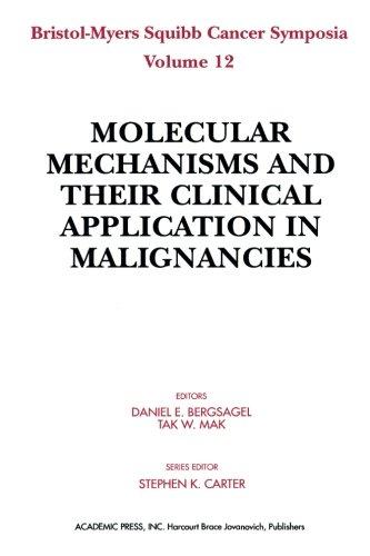 9781483236087: Molecular Mechanisms and their Clinical Application in Malignancies: 12