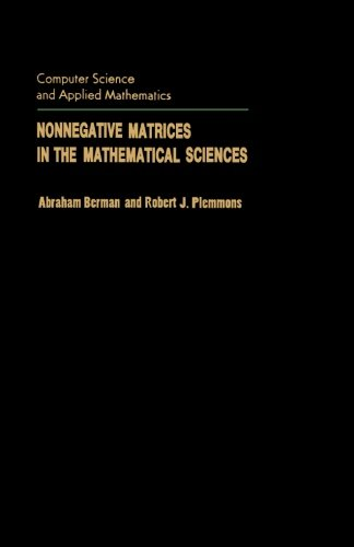 Nonnegative Matrices in the Mathematical Sciences: Abraham Berman