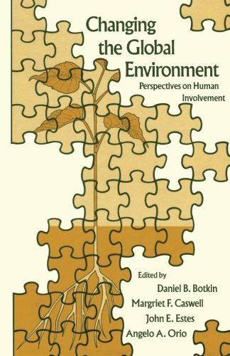 9781483236421: Changing the Global Environment: Perspectives on Human Involvement