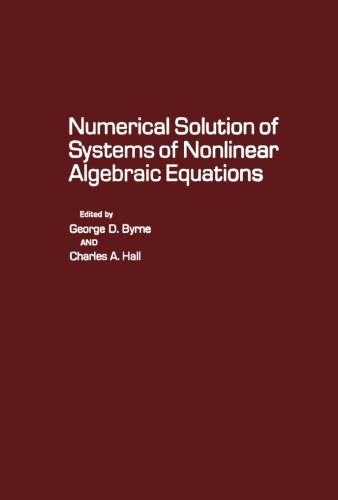 9781483236858: Numerical Solution of Systems of Nonlinear Algebraic Equations