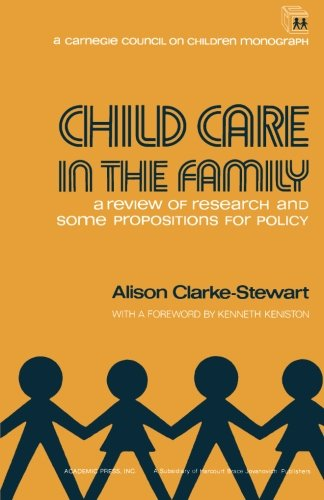 9781483237336: Child Care in the Family: A Review of Research and Some Propositions for Policy