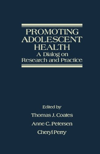 9781483237411: Promoting Adolescent Health: A Dialog on Research and Practice