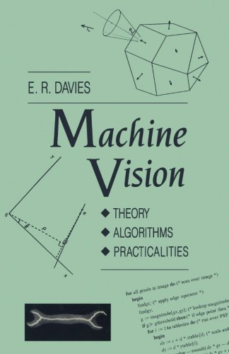 9781483237954: Machine Vision: Theory, Algorithms, Practicalities