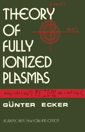 9781483238333: Theory of Fully Ionized Plasmas