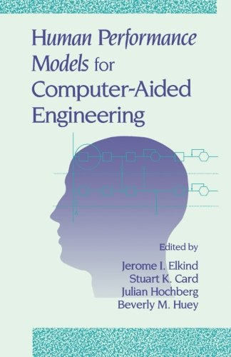 9781483238401: Human Performance Models for Computer-Aided Engineering