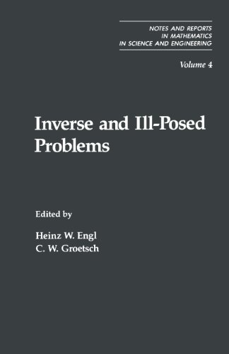 9781483238463: Inverse and Ill-Posed Problems
