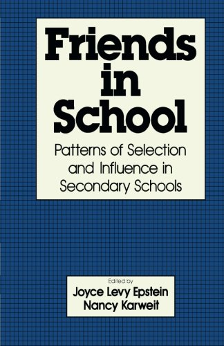 9781483238517: Friends in School: Patterns of Selection and Influence in Secondary Schools