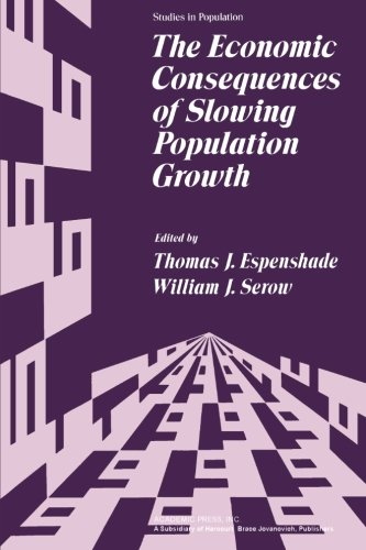 9781483238579: The Economic Consequences of Slowing Population Growth
