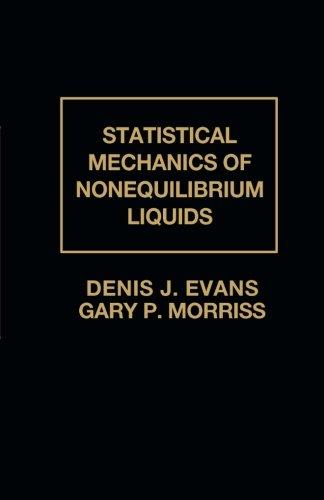 9781483238586: Statistical Mechanics of Nonequilibrium Liquids