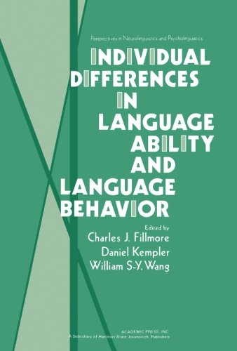 9781483238760: Individual Differences in Language Ability and Language Behavior
