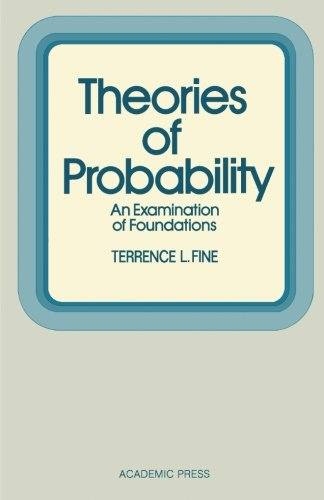 9781483238791: Theories of Probability: An Examination of Foundations