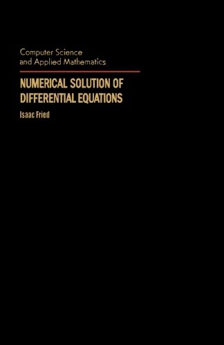 9781483239125: Numerical Solution of Differential Equations
