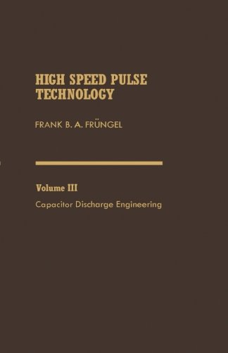 9781483239163: Capacitor Discharge Engineering: Volume 3