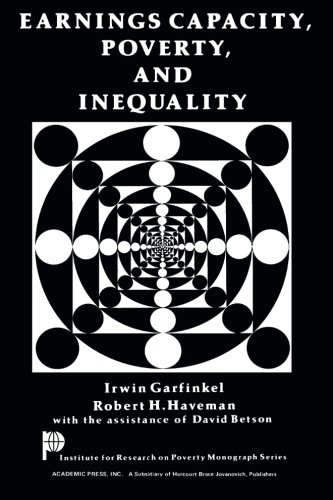9781483239217: Earnings Capacity, Poverty, and Inequality