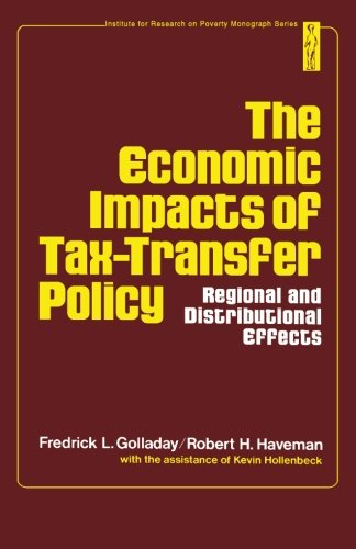 9781483239545: The Economic Impacts of Tax-transfer Policy: Regional and Distributional Effects