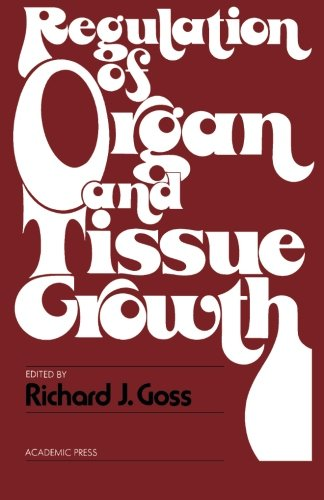 9781483239620: Regulation of Organ and Tissue Growth