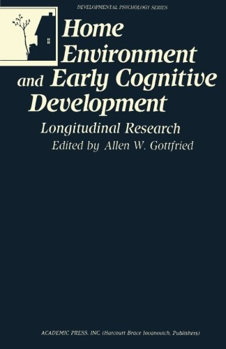 9781483239651: Home Environment and Early Cognitive Development: Longitudinal Research