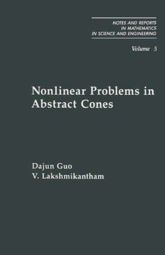 9781483239668: Nonlinear Problems in Abstract Cones