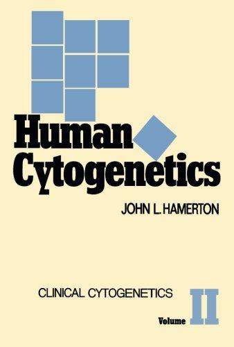 9781483240275: Human Cytogenetics: Clinical Cytogenetics (Volume 2)