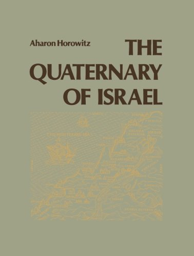 9781483240725: The Quaternary of Israel