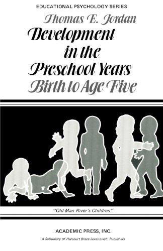 9781483241166: Development in the Preschool Years: Birth to Age Five