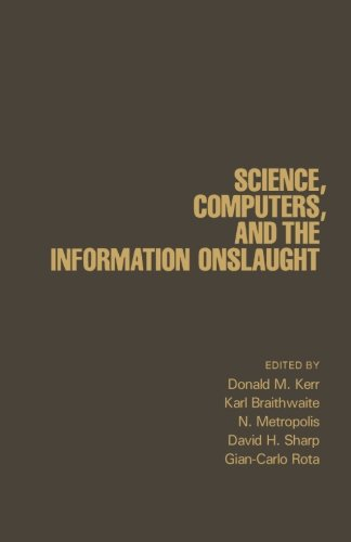 9781483241623: Science, Computers, and the Information Onslaught: A Collection of Essays