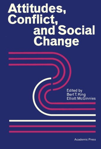 9781483241685: Attitudes, Conflict, and Social Change