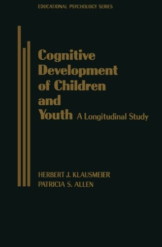 9781483241715: Cognitive Development of Children and Youth: A Longitudinal Study