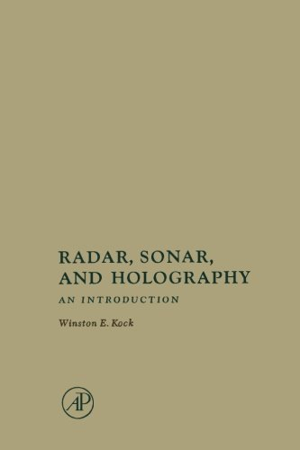 9781483241777: Radar, Sonar, and Holography: An Introduction