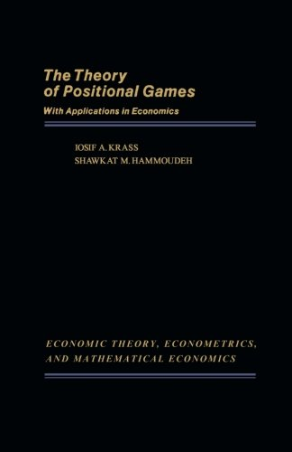 9781483241951: The Theory of Positional Games with Applications in Economics