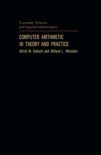 9781483242071: Computer Arithmetic in Theory and Practice