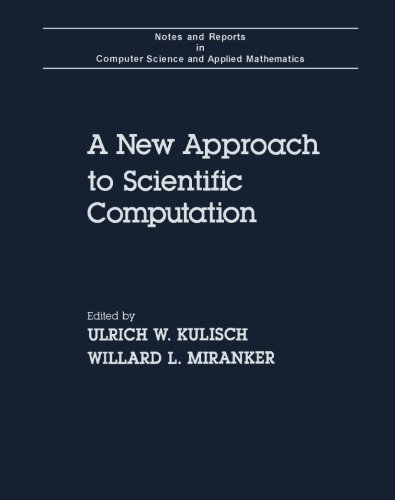 9781483242088: A New Approach to Scientific Computation