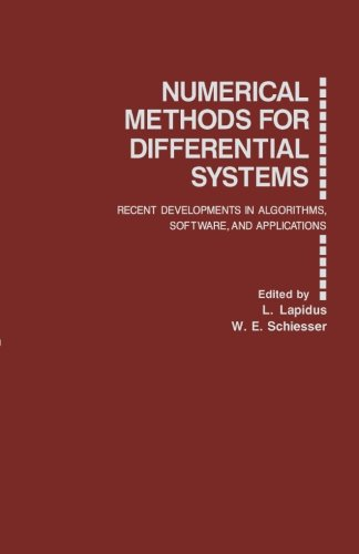 9781483242309: Numerical Methods for Differential Systems: Recent Developments in Algorithms, Software, and Applications
