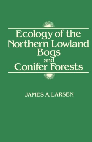 9781483242347: Ecology of the Northern Lowland Bogs and Conifer Forests