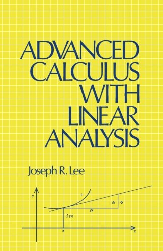 9781483242460: Advanced Calculus with Linear Analysis