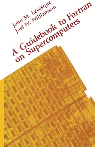 9781483242644: A Guidebook to Fortran on Supercomputers