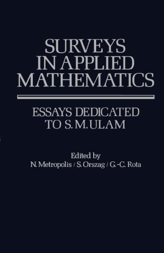 9781483243481: Surveys in Applied Mathematics: Essays Dedicated to S.M. Ulam