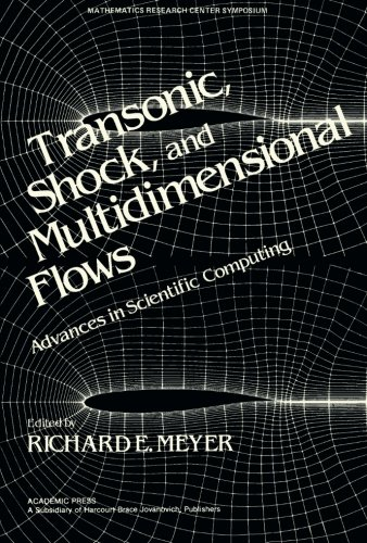 9781483243542: Transonic, Shock, and Multidimensional Flows: Advances in Scientific Computing