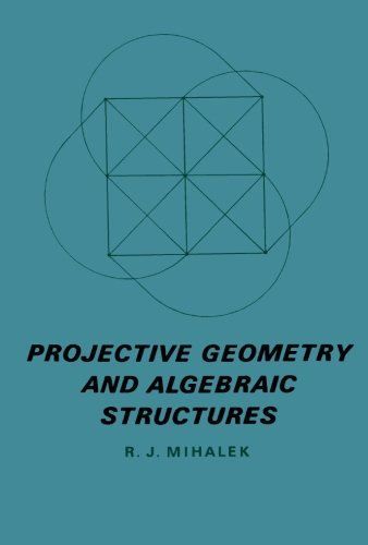 9781483243559: Projective Geometry and Algebraic Structures