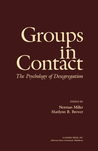 9781483243610: Groups in Contact: The Psychology of Desegregation