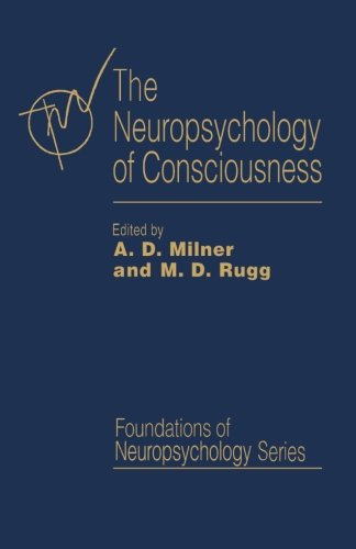 9781483243627: The Neuropsychology of Consciousness